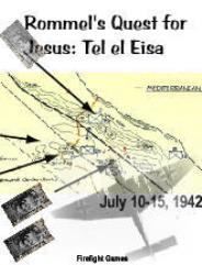 Rommel's Quest for Jesus - Tel el Eisa