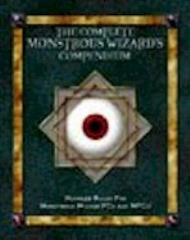 Complete Monstrous Wizards Compendium, The