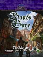 Bard's Gate - The Riot Act (Pathfinder)