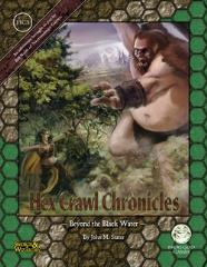 Hex Crawl Chronicles #3 - Beyond the Black Water (Swords & Wizardry)