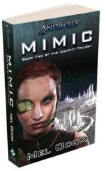 Identity Trilogy, The #2 - Mimic