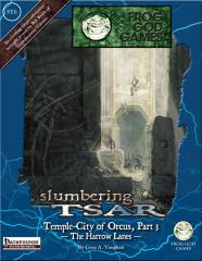 Slumbering Tsar Saga #6 - Temple-City of Orcus #3, The Harrow Lanes