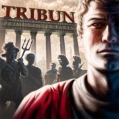 Tribune - Primus Inter Pares