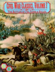 Civil War Classics #1 - The Battles of Pea Ridge & Shiloh