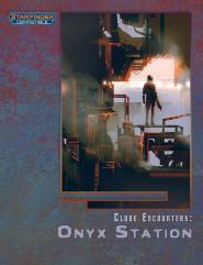 Close Encounters - Onyx Station