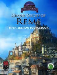 Grand Duchy of Reme - Sourcebook (5e)