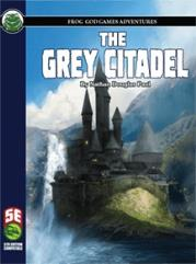 Grey Citadel, The (5E)