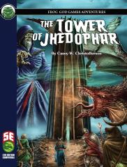 Tower of Jhedophar, The (5E)