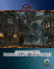 Adventures in the Borderland Provinces (Pathfinder)
