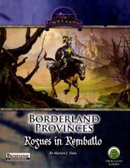 Borderland Provinces - Rogues in Remballo (Limited Edition) (Pathfinder)