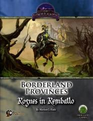 Borderland Provinces - Rogues in Remballo (Limited Edition) (Swords & Wizardry)