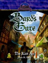 Bard's Gate - The Riot Act (D&D 5e)