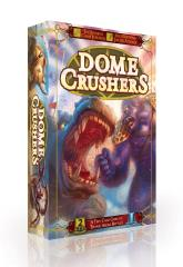 Dome Crushers (Gigantic Edition)