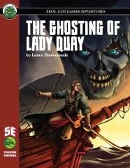 Ghosting of Lady Quay, The (5E)