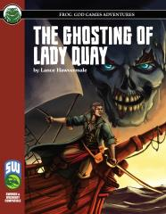 Ghosting of Lady Quay, The (S&W)