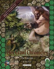 Hex Crawl Chronicles #6 - The Troll Hills (Swords & Wizardry)