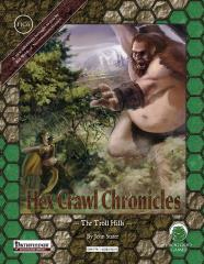 Hex Crawl Chronicles #6 - The Troll Hills (Pathfinder)