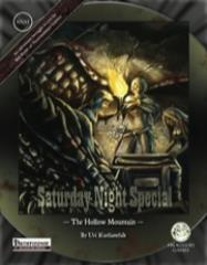 Saturday Night Special #1 - The Hollow Mountain (Pathfinder)