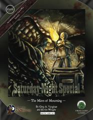 Saturday Night Special #4 - The Mires of Mourning (Swords & Wizardry)