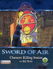 Sword of Air - Character Killing Session (Pathfinder)