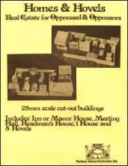 Homes & Hovels - Real Estate for Oppressed & Oppressors in 25mm Scale
