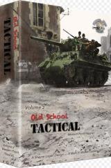 Old School Tactical (Volume 2)