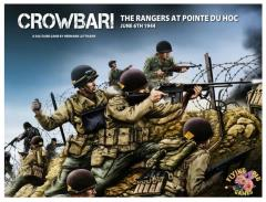 Crowbar! The Rangers at Pointe du Hoc, June 6th, 1944
