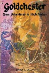 Goldchester - More Adventures in High Fantasy