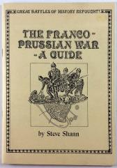 Franco-Prussian War, The - A Guide