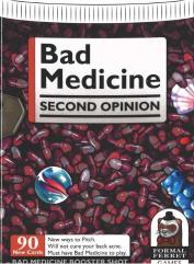 Bad Medicine - Second Opinion