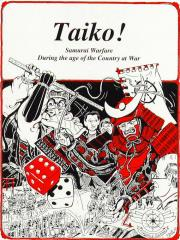 Taiko! - Samurai Warfare During the Age of the Country at War