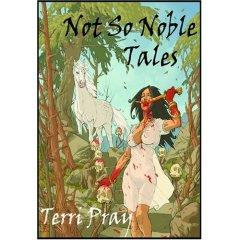 Not So Noble Tales