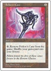 Feldon's Cane (U)