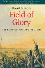 Fields of Glory - The Battle of Crysler's Farm, 1813