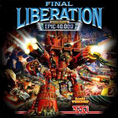 Final Liberation - Warhammer Epic 40,000