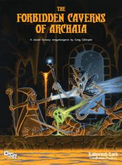 Forbidden Caverns of Archaia (Labyrinth Lord Edition)