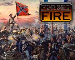 Forged in Fire - The 1862 Peninsula Campaign