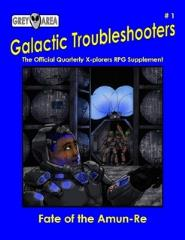Galactic Troubleshooters #1 - The Fate of Amun-Re