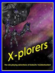 X-Plorers - The Role Playing Adventures of Galactic Troubleshooters
