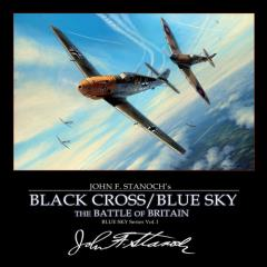Black Cross/Blue Sky - The Battle of Britain