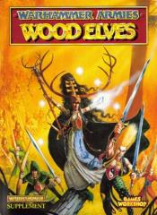 Warhammer Armies - Wood Elves (1996 Edition)