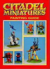 Citadel Miniatures Painting Guide (1992 Edition)