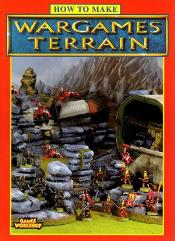 How to Make Wargames Terrain (1996 Edition)