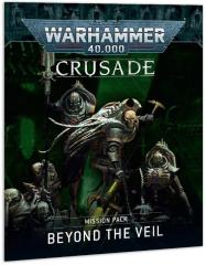 Beyond the Veil - Crusade Mission Pack