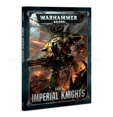 Codex Imperial Knights (2018 Edition)