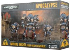 Imperial Knights Super Heavy Detachment