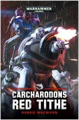 Carcharodons - Red Tithe