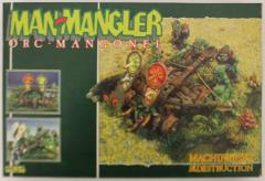 Machineries of Destruction - Man-Mangler, Orc Mangonel