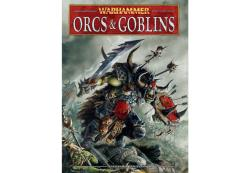 Warhammer Armies - Orcs & Goblins (2010 Edition)