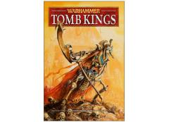 Warhammer Armies - Tomb Kings (2010 Edition)